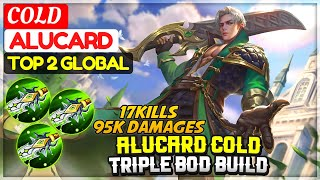 COLD ALUCARD TRIPLE BOD BUILD [ Top 2 Global Alucard ] COLD - Mobile Legends