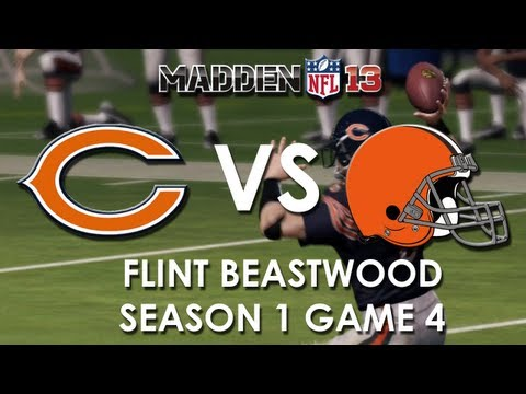 Madden 13: Chicago Bears vs. Cleveland Browns - Flint Beastwood - Career Mode Episode 4