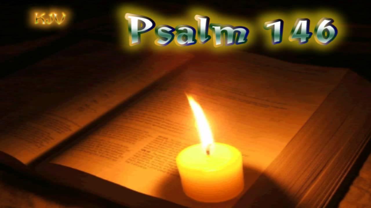 19) Psalm 146 - Holy Bible (KJV) - YouTube