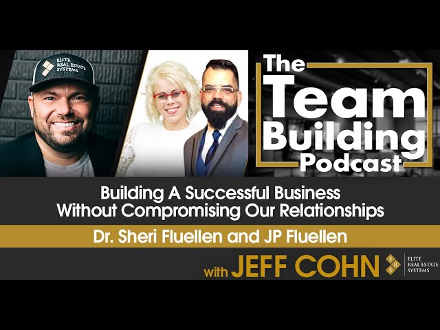 Building A Successful Business Without Compromising Our Relationships w/ Dr. Sheri and JP Fluellen