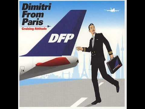 Dimitri from Paris ft Victor Davies  This is your life