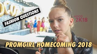 PromGirl Homecoming 2018 - Fashion Questions Answered