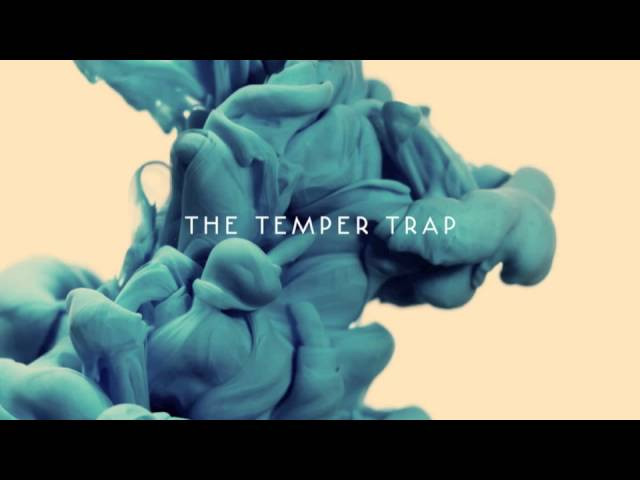 the-temper-trap-this-isnt-happiness-thetempertraptv