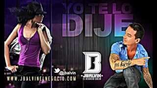J Balvin   Yo te Lo Dije (oficial) Con Letra.mp4