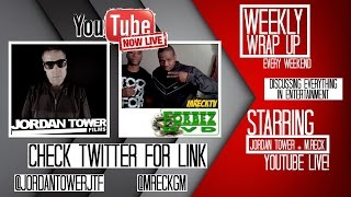LIVE WEEKLY WRAP UP with MRECK + Jordan Tower : Discussing Diddy Bodyguard, Sept 11, HIP HOP NEWS