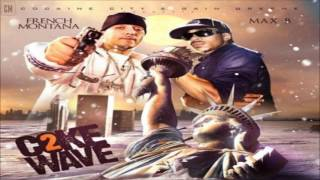 French Montana & Max B - Coke Wave 2 [FULL MIXTAPE + DOWNLOAD LINK] [2009]
