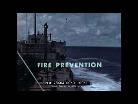 U.S. COAST GUARD FIREFIGHTING ABOARD OIL TANKERS  TRAINING FILM 78604