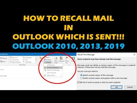 How To Recall And Replace Emails In Outlook , 2013, 2016, 2019