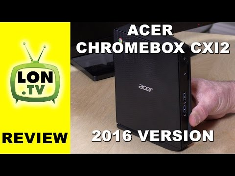 Acer Chromebox CXI2 (new, 2016) Review - CXI2-4GKM / CXI2-2GKM
