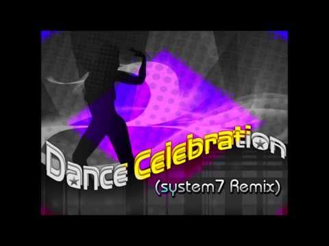 Dance Celebration (System 7 Remix) - Bill Hamel feat. Kevens