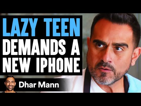 Lazy Teen Demands The New iPhone 12, Gets Taught A Lesson | Dhar Mann
