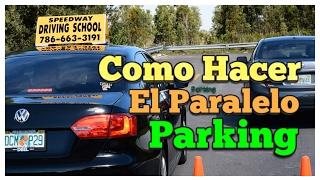 COMO ESTACIONARSE EN PARALELO PARKING O COMO HACER EL PARQUEO PARALELO