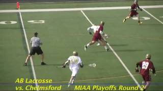 Acton Boxborough varsity Lacrosse Vs Chelmsford MIAA Playoffs round 2 June 2012