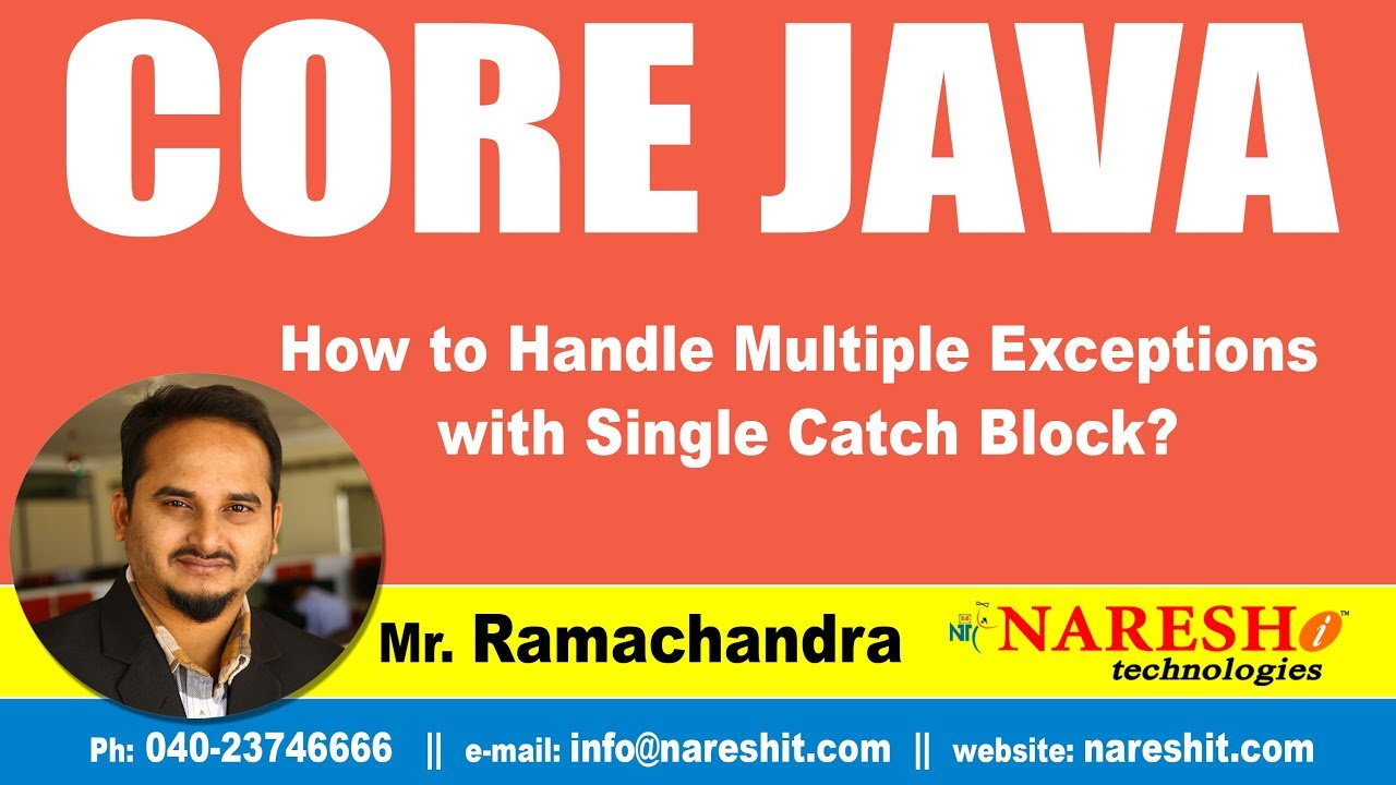 Core Java Tutorials How To Handle Multiple Exceptions With Single Catch Block Mr Ramachandra