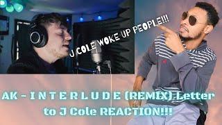 Download lagu AK - I N T E R L U D E (REMIX) Letter to J Cole REACTION!!! | J COLE WOKE UP PEOPLE!!!