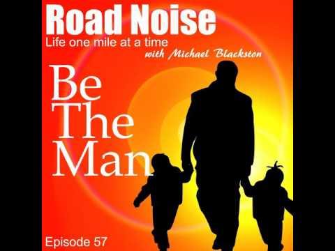 Be The Man - RN 057