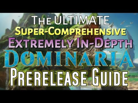 Mtg: The Ultimate Dominaria Prerelease Guide!