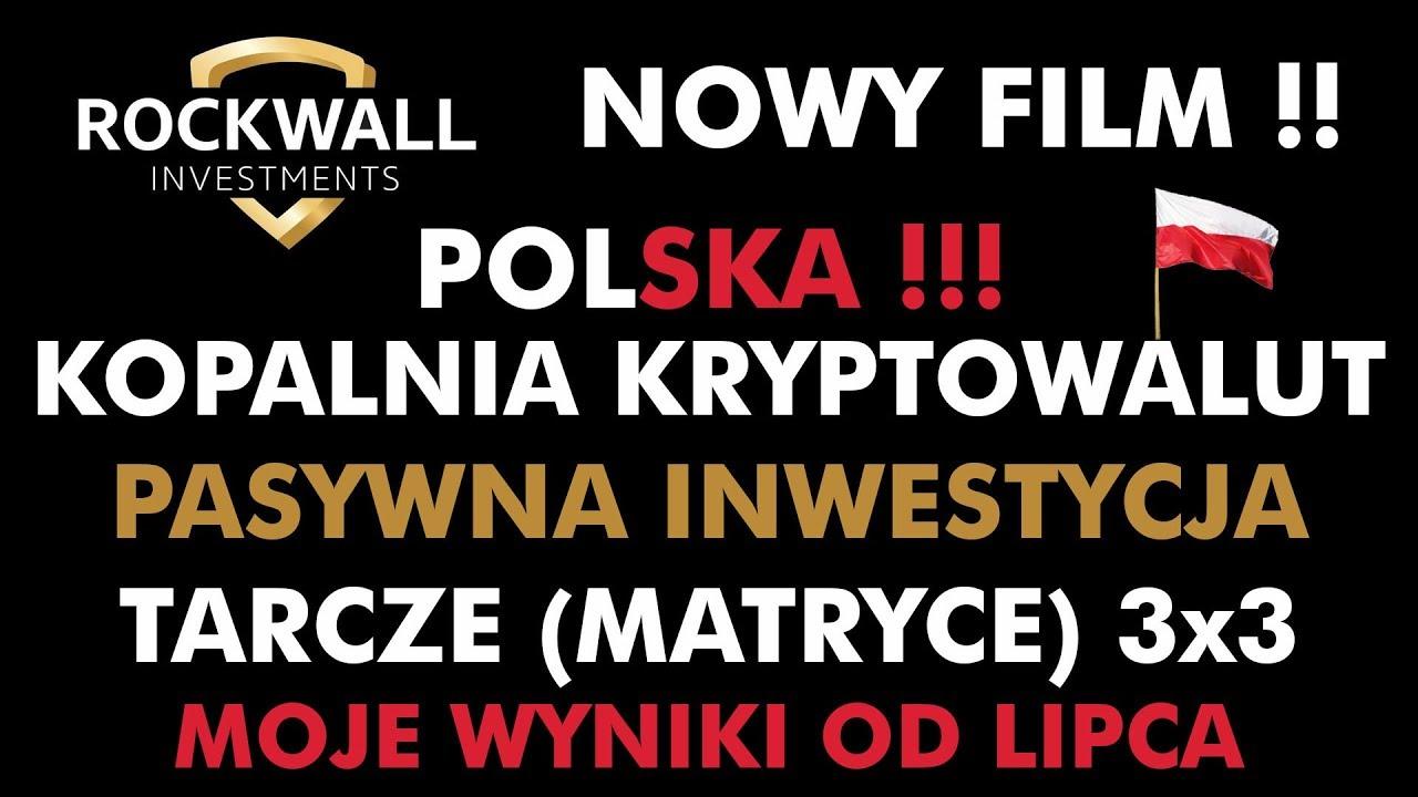 Rockwall Investments - KOPALNIA KRYPTOWALUT, MATRIX, PASYWNA INWESTYCJA - NOWA RECENZJA