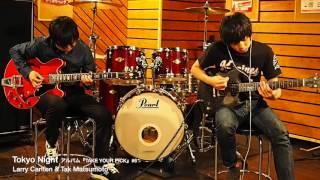 Tokyo Night / Larry Carlton & Tak Matsumoto【Guitar Cover】