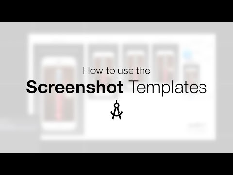 How to use the Screenshot Templates