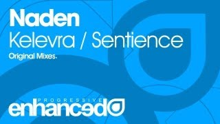 Naden - Sentience (Original Mix) [OUT NOW]