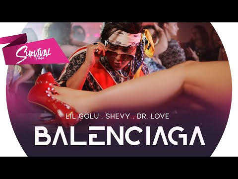 balenciaga-(official-music-video)-lil-golu-,-shevy-,-dr.-love-i-team-dg-|-survival-tunes