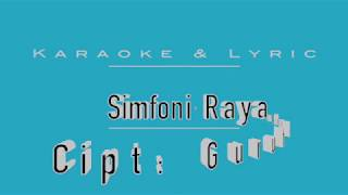 Simfoni Raya _ Karaoke _  Cipt. Guruh Soekarno Putra