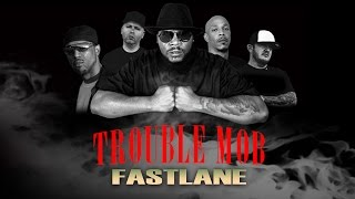 Mr.Sche Presents: Trouble Mob - FAST LANE