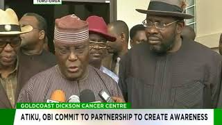Atiku, Obi pledge commitment to partner Goldcoast Dickson Cancer Centre