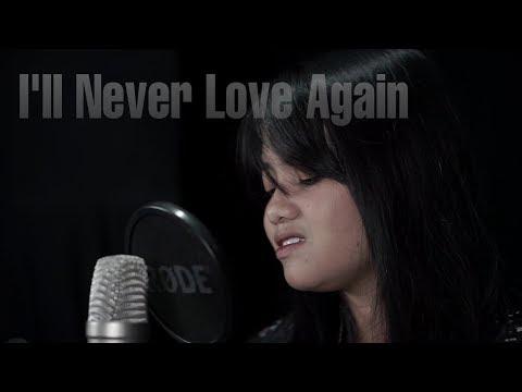 I'll Never Love Again - Lady Gaga (Cover) by Hanin Dhiya