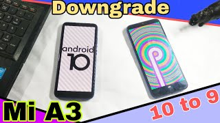 MI A3 Android 10 To Android 9    How To Downgrade Mi A3 Android 10 to Android 9