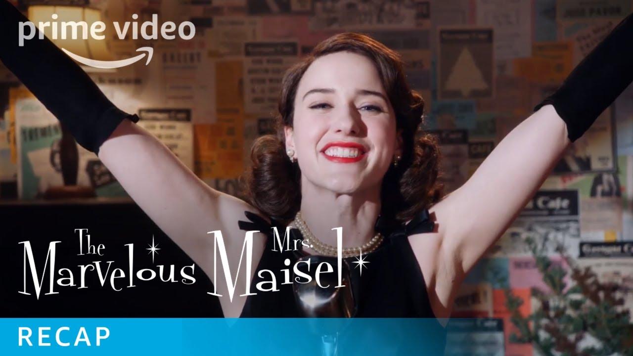 Download Marvelous Mrs Maisel Episodes Season 1 Recap   Prime Video