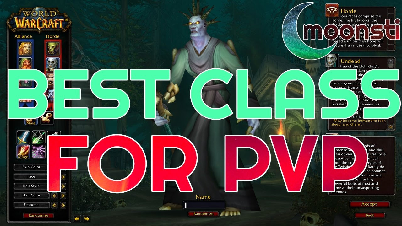 Best PvP Class in World of Warcraft? | Yahoo Answers