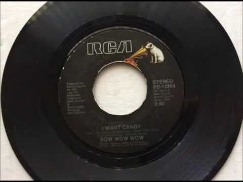 I Want Candy , Bow Wow Wow , 1982 Vinyl 45RPM