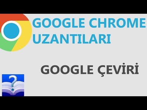 Google Chrome Uzantısı - Google Çeviri