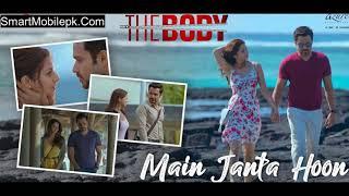 Main Janta Hoon Ringtone The Body Bollywood New Movie Song Main Janta Hu Mp3 Ringtone Free