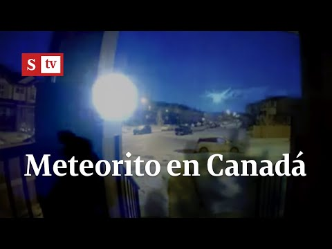 Las espectaculares imágenes del meteorito que iluminó el cielo de Canadá | Videos Semana