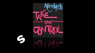 Afrojack ft. Eva Simons - Take Over Control (Official Radio Mix)