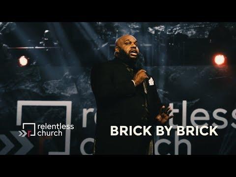 Brick by Brick   Pastor John Gray