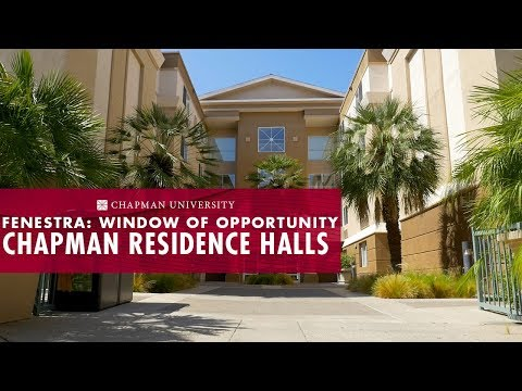 Fenestra: Window of Opportunity, Chapman Residence Halls