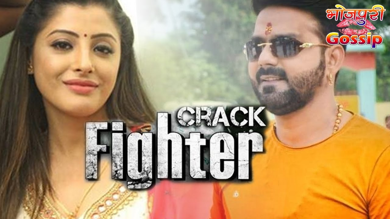 crack fighter pawan singh ke naya movie