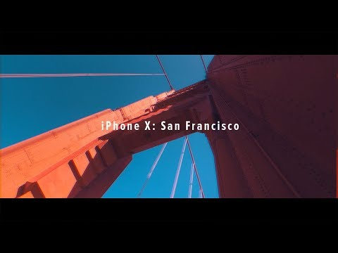 iPhone X Cinematic - San Francisco 4K