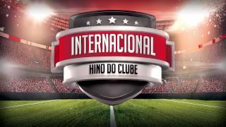 """Baixar HINO DO INTERNACIONAL """"OFICIAL"""""""
