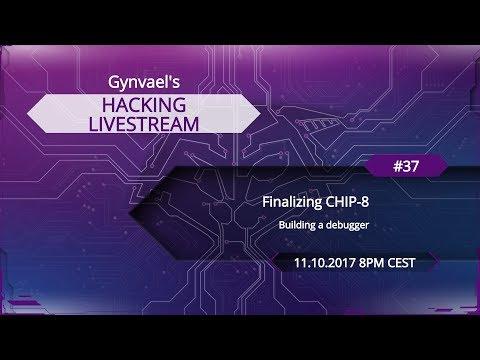 Hacking Livestream #37: Finalizing CHIP-8