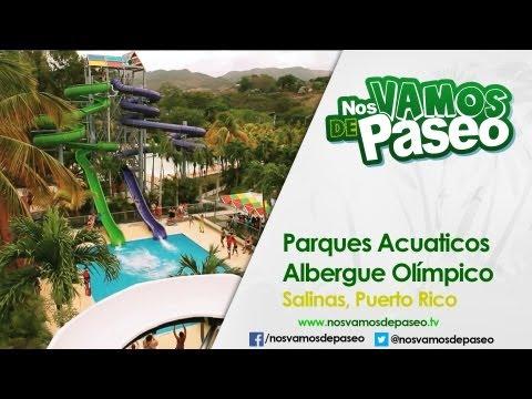 Parques Acuaticos del Albergue OIlimpico, Salinas, P.R.