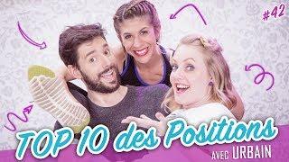 TOP 10 des Positions (feat. URBAIN) - Parlons peu...