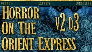 Horror on the Orient Express - Call of Cthulhu - Vecka 2 - Del 3