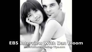 4 Minute Korean Dating Interview With Korean Media EBS and Dan Bloom