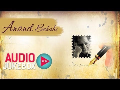 Anand Bakshi Hit Song Collection - Full Songs Audio Jukebox