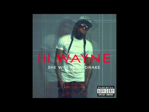 Lil Wayne Feat. Drake - She Will Lyrics (Dirty 2011)